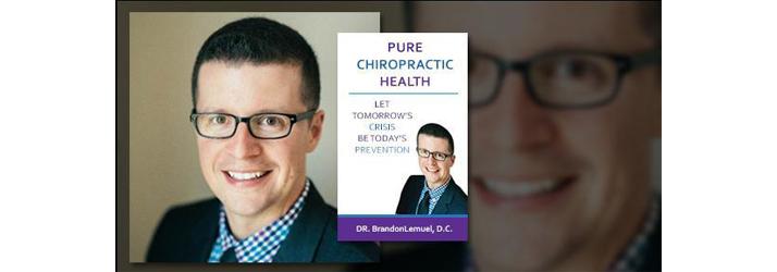 Chiropractor Vienna VA Dr Brandon Lemuel DCs Book Pure Chiropractic Health Named A No.1 International Best Seller By Amazon